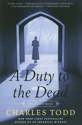A Duty to the Dead By Todd, Charles